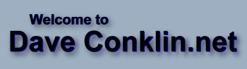 Welcome to Dave Conklin.net